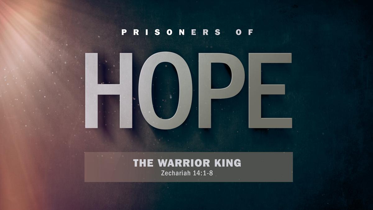 THE WARRIOR KING (Zechariah 14:1-8)